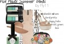 Five Haute Fashion Trends for the Summer