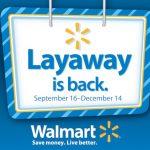 Walmart Begins Christmas Layaway In Stores 9/16