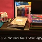 What Is On Your Child's Back to School Supply List?
