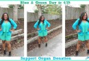 4/19 is National Wear Blue and Green Day: Support Organ Donation