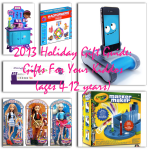 2013 Holiday Gift Guide: Gifts For Your Kiddos (ages 4-12 years)