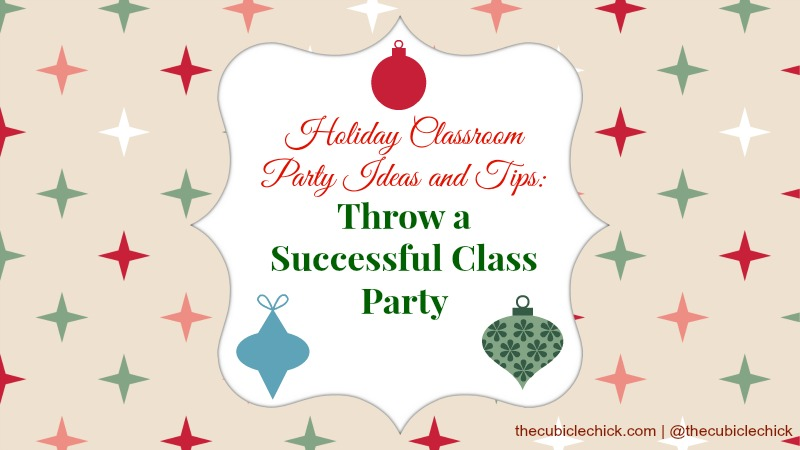 Classroom Party Ideas ~ Holiday classroom party ideas and tips throw a successful