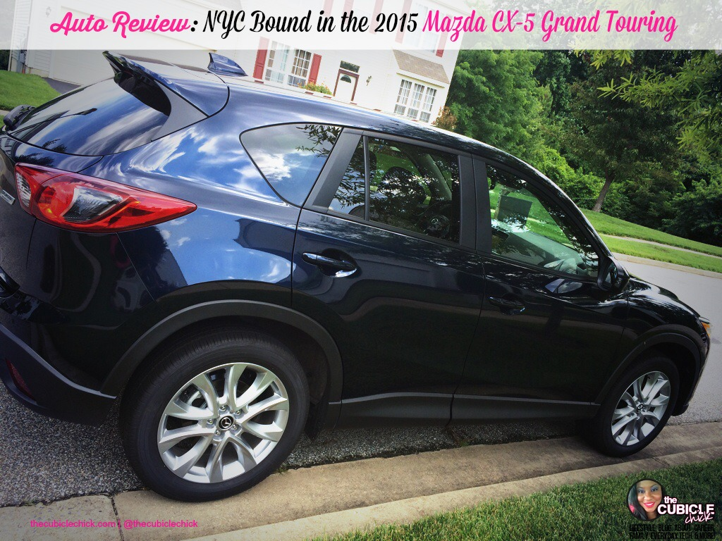 Auto Review NYC Bound in the 2015 Mazda CX-5 Grand Touring
