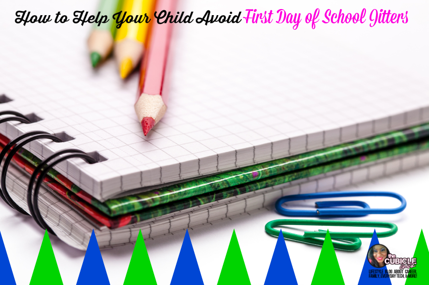 How to Help Your Child Avoid First Day of School Jitters