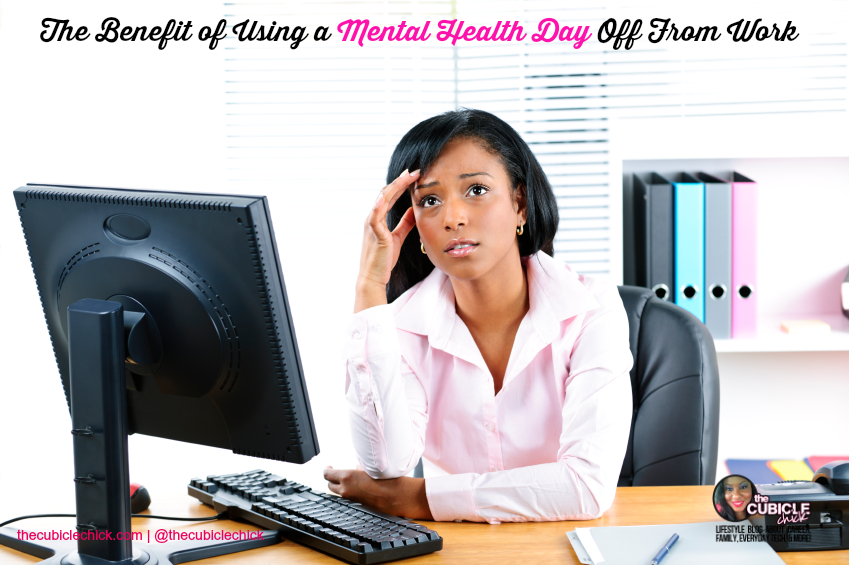 the benefit of using a mental health day off from work