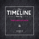 The Cubicle Chick Timeline Project