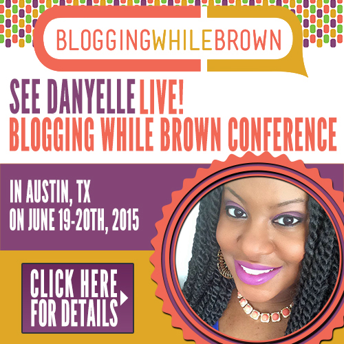 Blogging While Brown Danyelle Little
