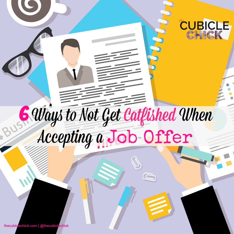 6 Ways to Not Get Catfished When Accepting a Job Offer
