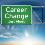 Properly Preparing for a Career Change by Amy Klimek of ZipRecruiter