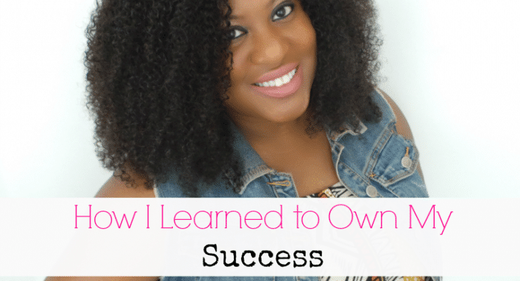 How I Learned to Own My Success