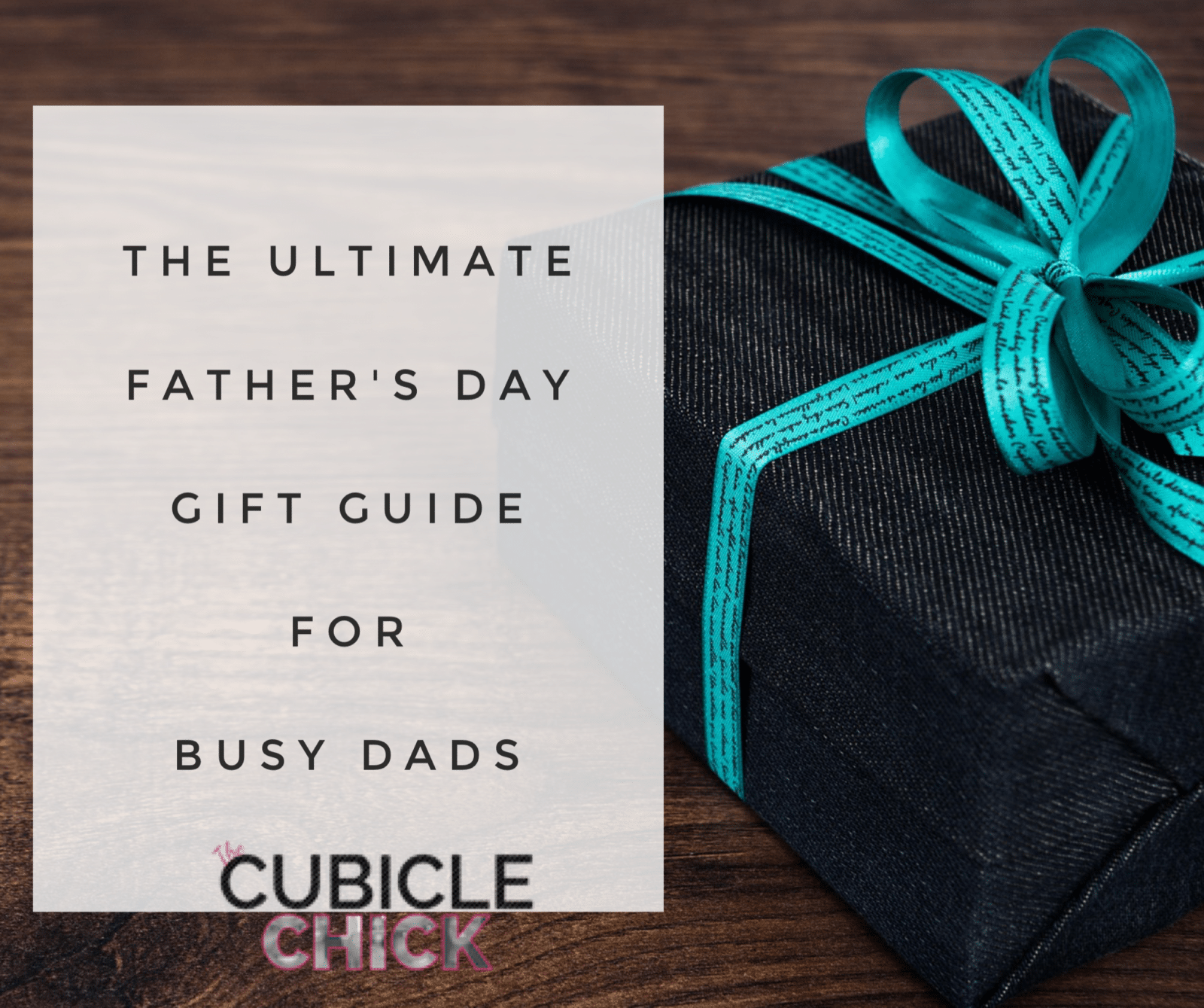 The Ultimate Father's Day Gift Guide for Busy Dads