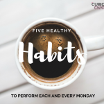 Five Healthy Habits to Perform Each and Every Monday