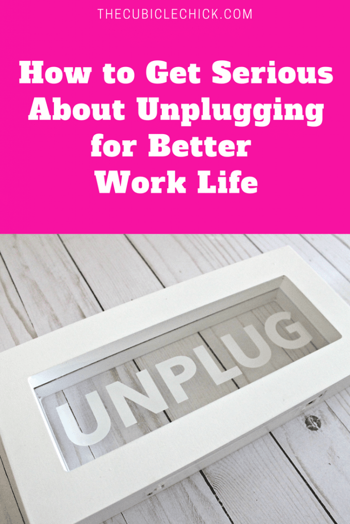 If your goal this year is for less stress and more positivity in all facets of your life, you need to get serious about unplugging.
