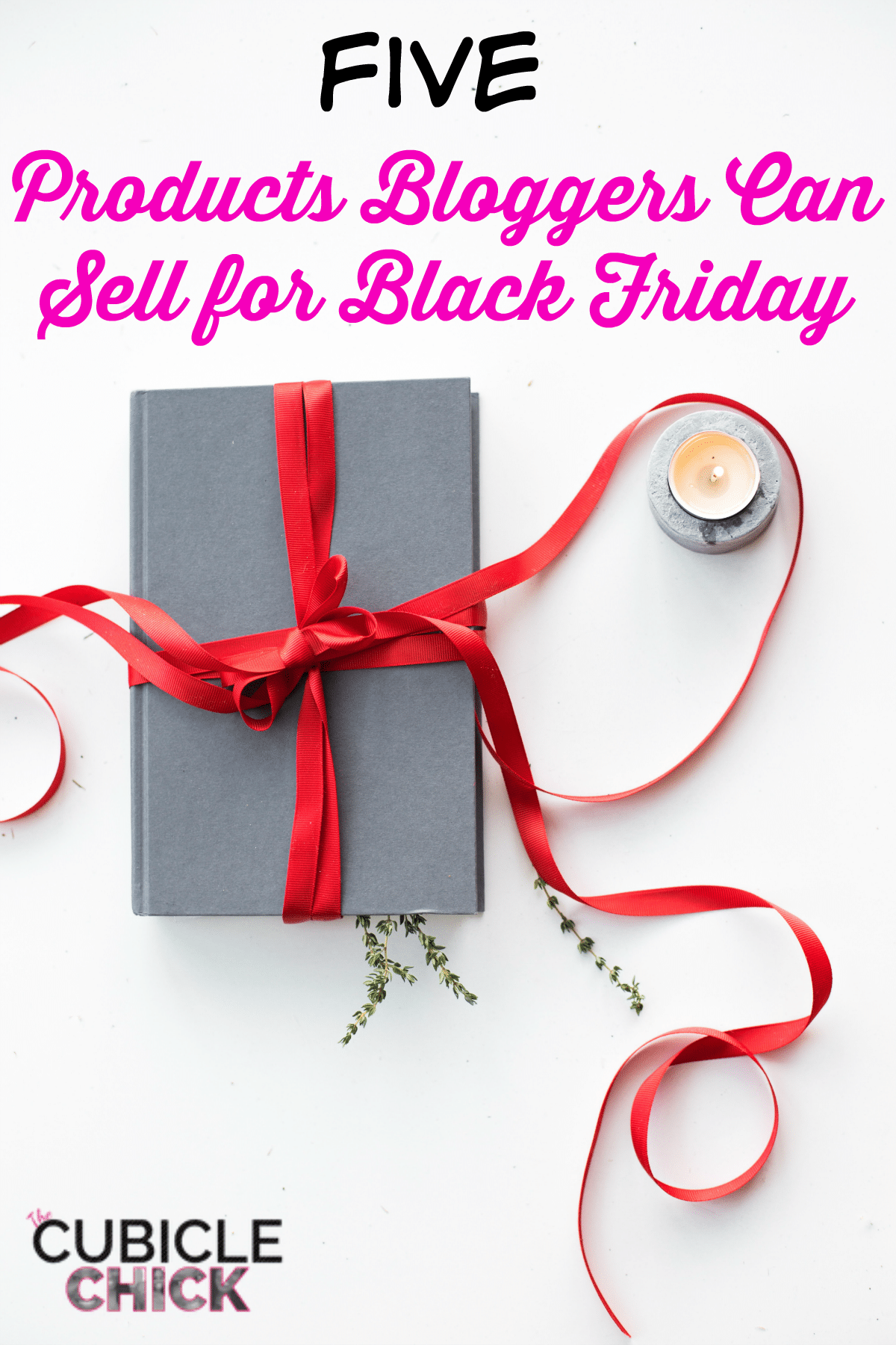 If you are a blogger and don't have anything to sell for Black Friday, what are you waiting for? Here's five quick products that you can create ASAP.