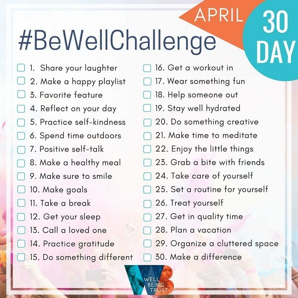 Take the Be Well Challenge for a healthier, fuller life.