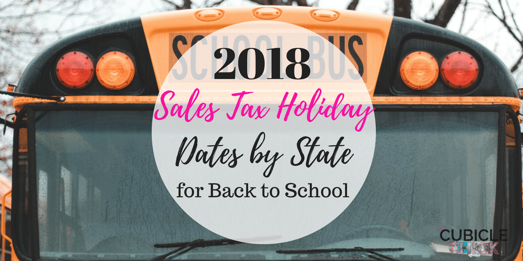 Find out the 2018 Sales Tax Holiday dates by state for back to school, and learn what covered and what items are tax exempt.
