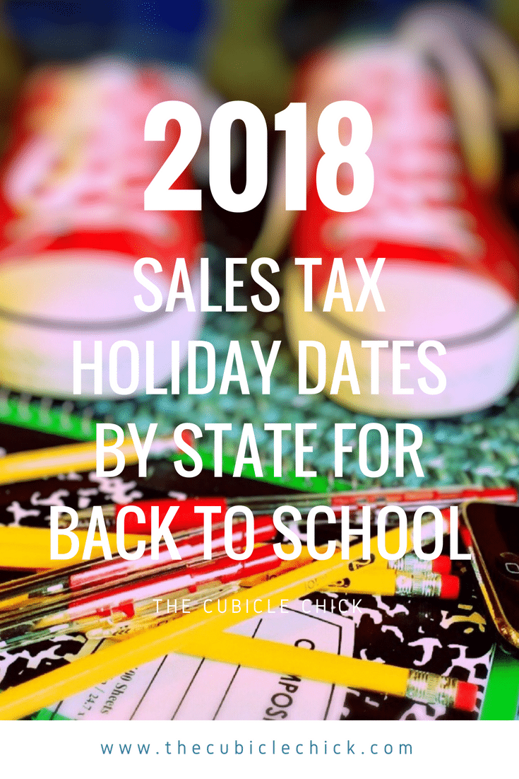 Find out the 2018 Sales Tax Holiday dates by state for back to school.