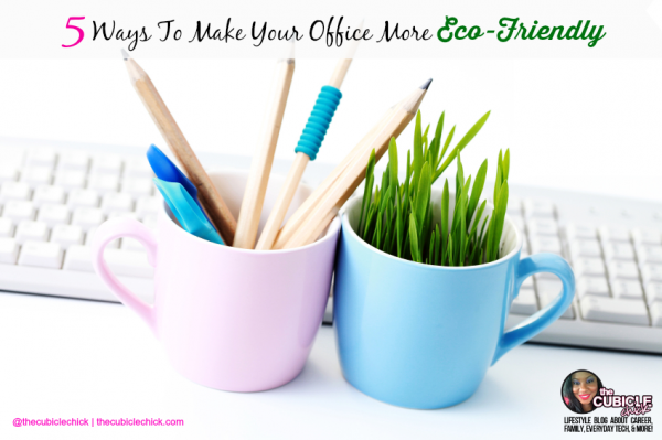 5 Ways To Make Your Office More Eco-Friendly