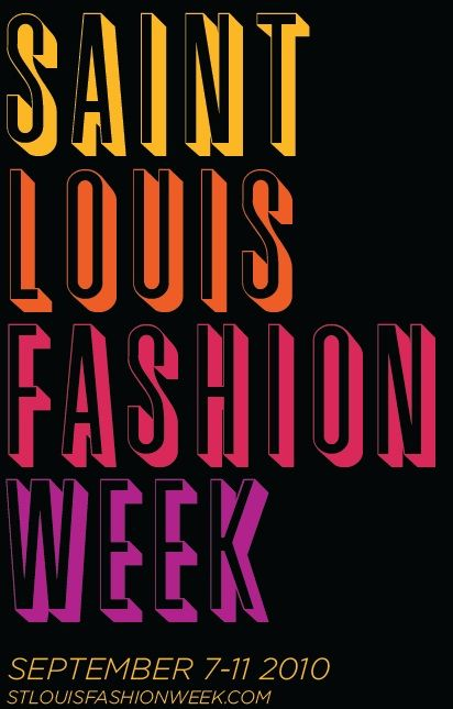 You Don't Want To Miss St. Louis Fashion Week–Fab & Fun!