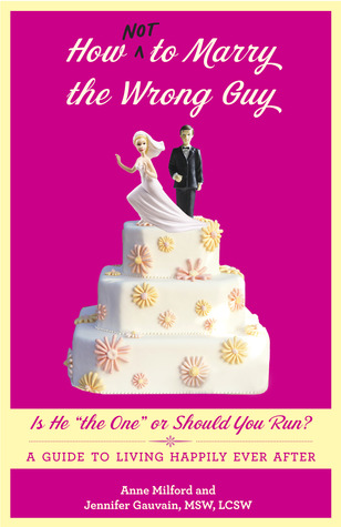 How Not to Marry the Wrong Guy Book Review & Giveaway