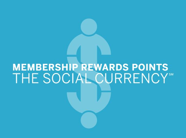 Get to Know American Express Membership Rewards: Social Currency