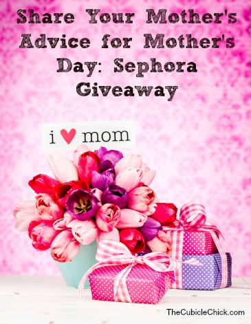 Share Your Mother's Advice for Mother's Day