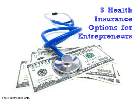 5 Health Insurance Options for Entrepreneurs