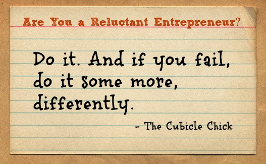 Are You a Reluctant Entrepreneur? 5 Tips to Help You Move Forward