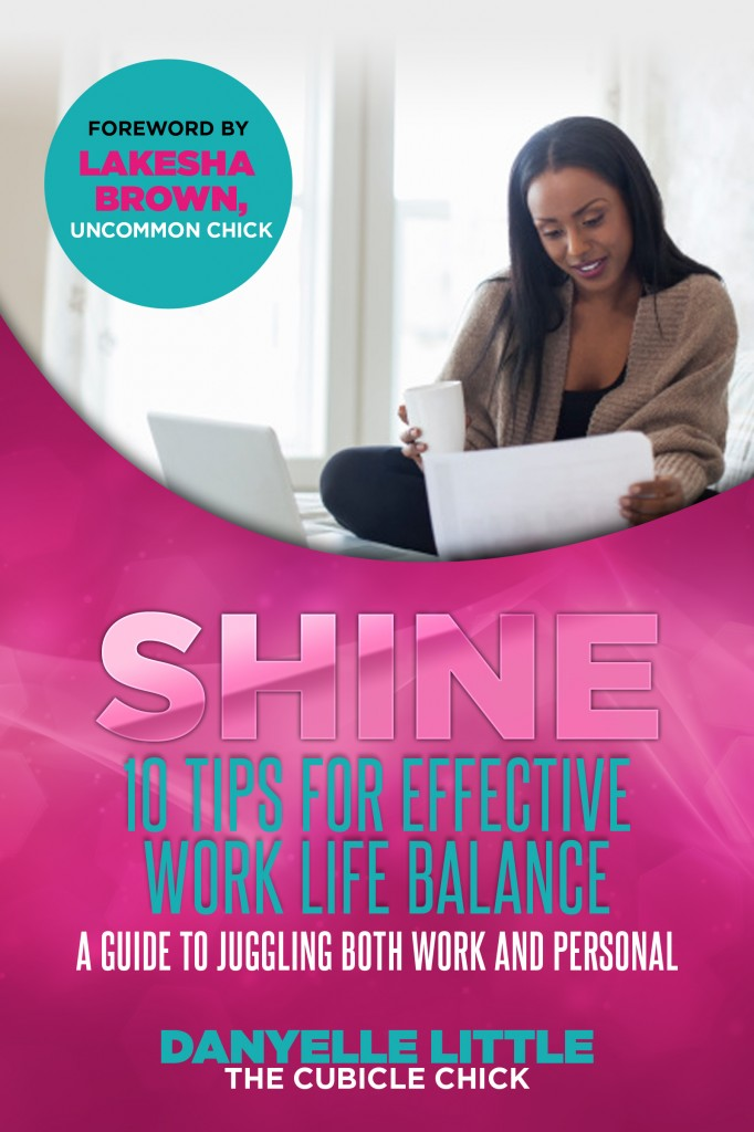 SHINE: 10 Tips For Effective Work Life Balance eBook
