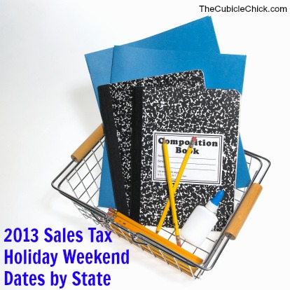 Back to School 2013 Sales Tax Holiday Weekend Dates by State