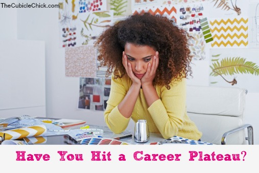 Have You Hit a Career Plateau