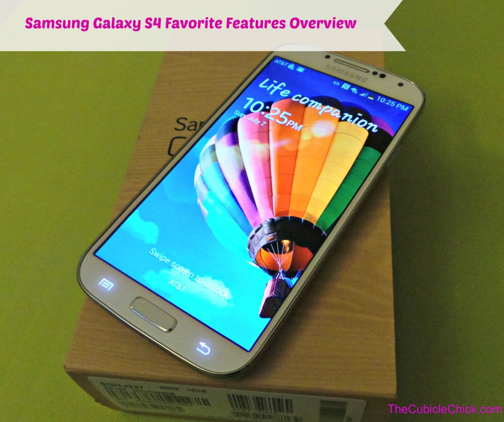Samsung Galaxy S4 Favorite Features Overview