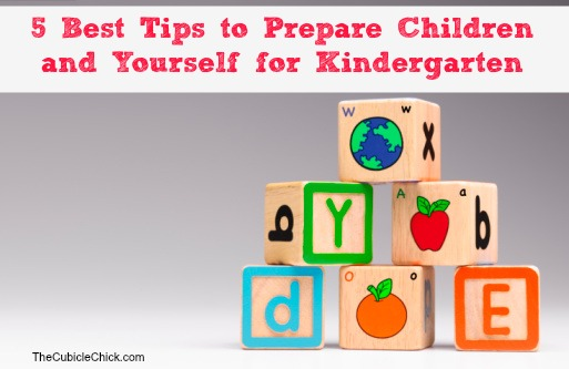 5 Best Tips to Prepare Children and Yourself for Kindergarten