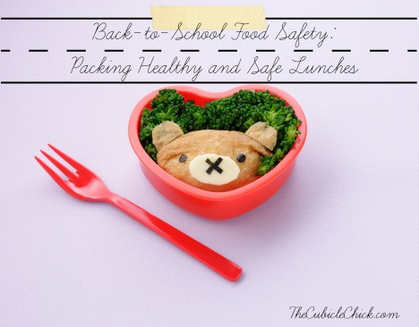 Back-to-School Food Safety Packing Healthy and Safe Lunches