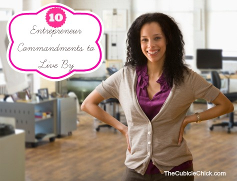 10 Entrepreneur Commandments to Live By