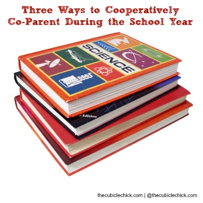 Three Ways to Cooperatively Co-Parent During the School Year