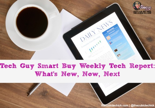 Tech-Guy-Smart-Buy-Weekly-Tech-Report-Whats-New-Now-Next