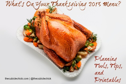 Thanksgiving 2013 Planning Tools Tips and Printables