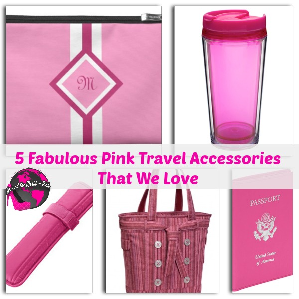 5 Fabulous Pink Travel Accessories That We Love