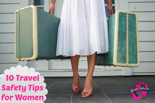 10 Travel Safety Tips for Women