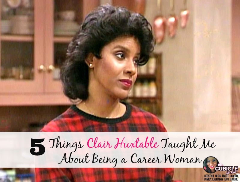 5 Things Clair Huxtable Taught Me About Being a Career Woman.jpg