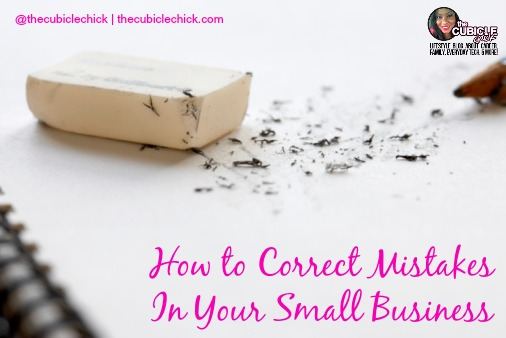 Oops! How to Correct Mistakes In Your Small Business