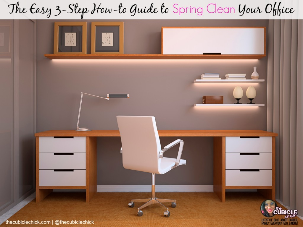 The Easy 3-Step How-to Guide to Spring Clean Your Office