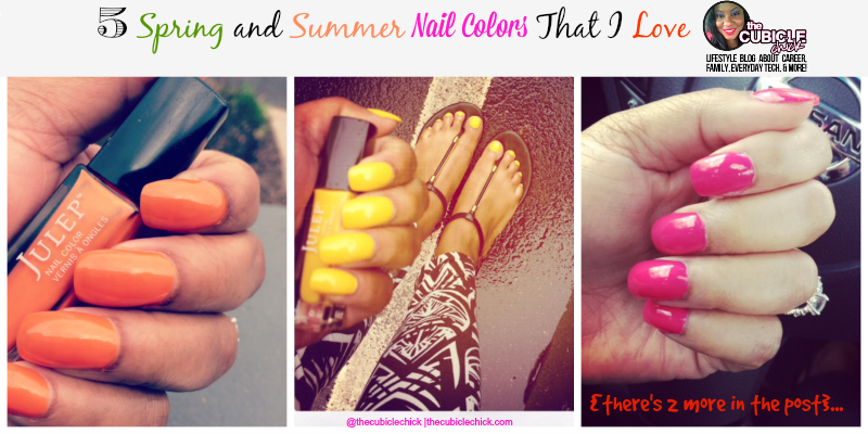 Five Spring and Summer Nail Colors That I Love