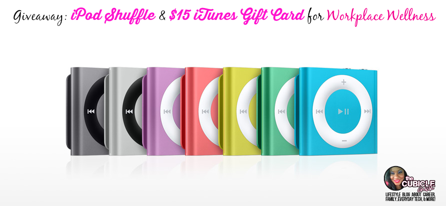 Giveaway iPod Shuffle and $15 iTunes Gift Card for Workplace Wellness