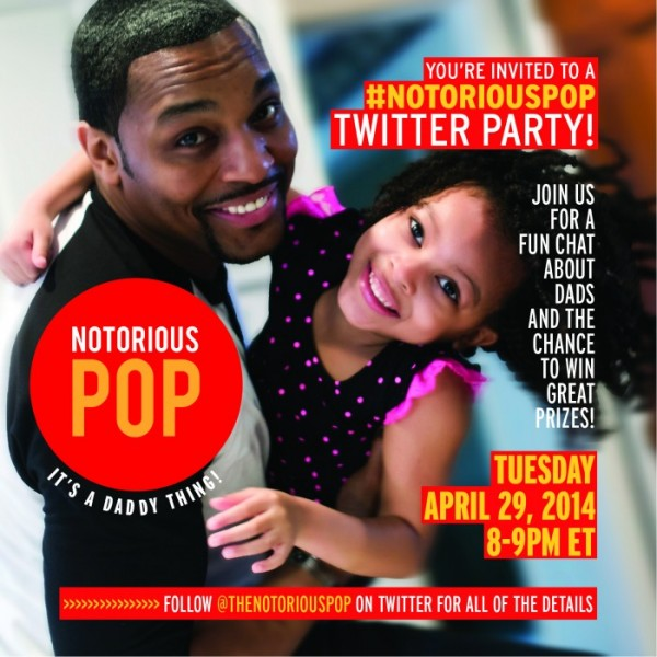Join Us for the #NotoriousPOP Twitter Party 4/29: Win Prizes
