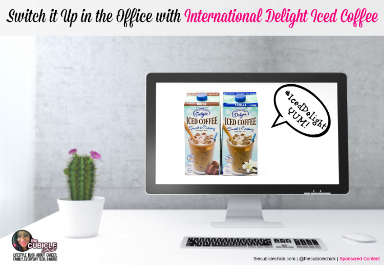 Switch it Up in the Office with #IcedDelight