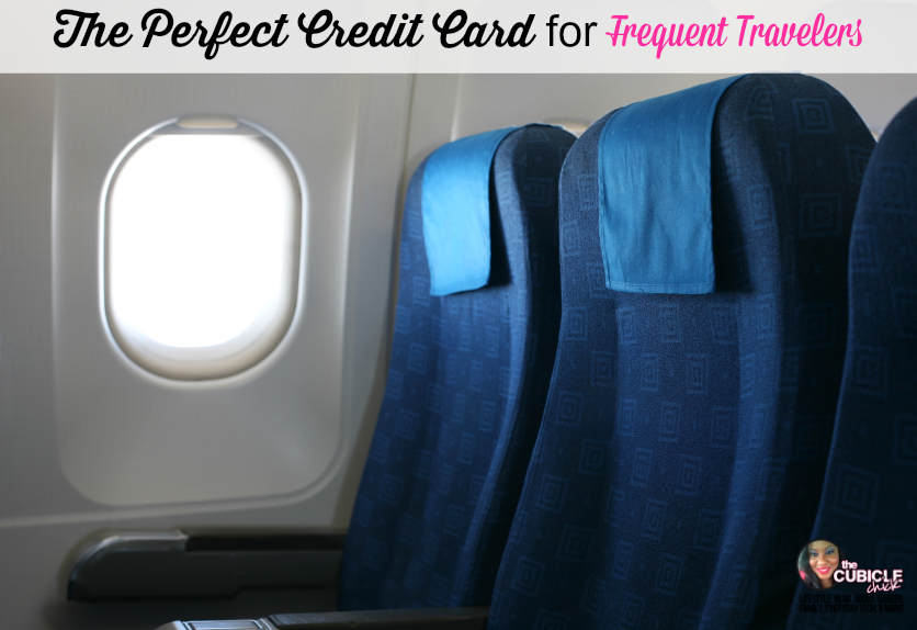 The Perfect Credit Card for Frequent Travelers