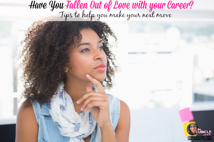 Have You Fallen Out of Love with your Career