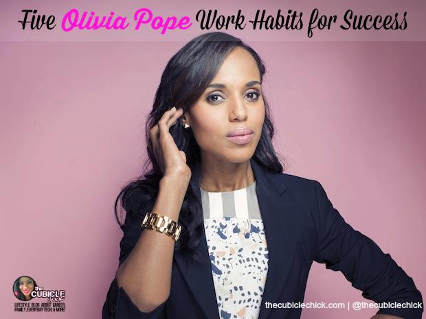 Scandal's Back Five Olivia Pope Work Habits for Success